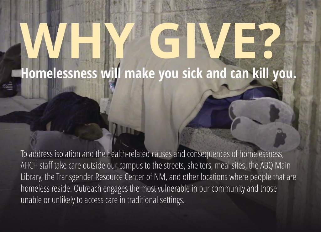 WHY GIVE? Homelessness will make you sick and can kill you.